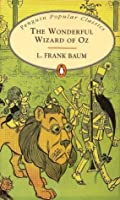 The Wonderful Wizard of Oz (Oz, #1)