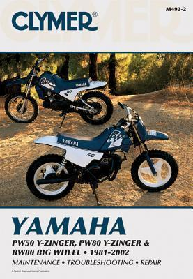 Yamaha PW50 Y-Zinger, PW80 Y-Zinger and BW80 Big Wheel 81-02  by  Sally F. Cutler