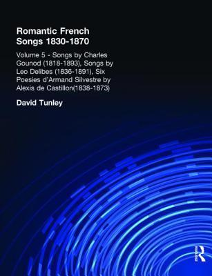 Songs  by  Charles Gounod (1818-1893), Songs by Lo Delibes (1836-1891), Six Posies DArmand Silvestre by Alexis de Castillon (1838-1873) by David Tunley