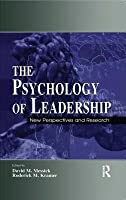 The Psychology of Leadership: New Perspectives and Research (Lea's Organization and Management Series)