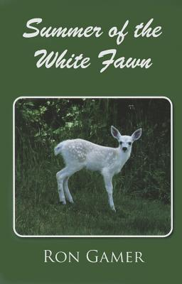 Summer of the White Fawn  by  Ron Gamer