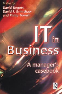 It in Business: A Business Managers Casebook  by  D. Targett