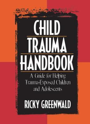 Trauma and Juvenile Delinquency: Theory, Research, and Interventions  by  Ricky Greenwald