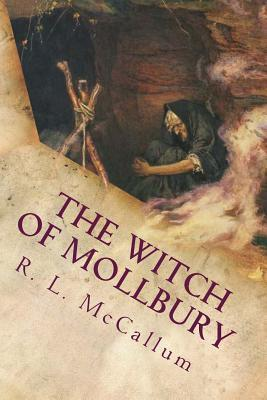 The Witch of Mollbury  by  R.L. McCallum