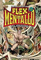 Flex Mentallo: Man of Muscle Mystery