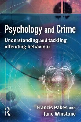 Psychology Crime  by  Francis Pakes