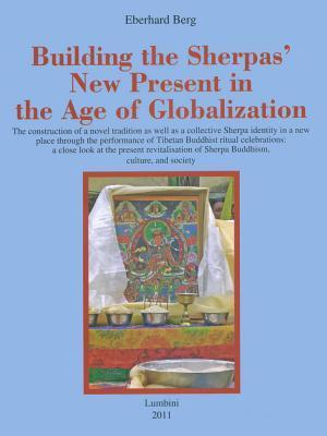 Building the Sherpas New Present in the Age of Globalization  by  Eberhard Berg