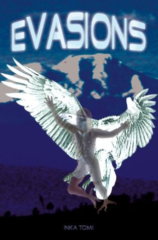 Evasions  by  Inka Tomi