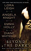 Beyond the Dark (Includes: Tales of the Demon World, #5; Breeds, #13)