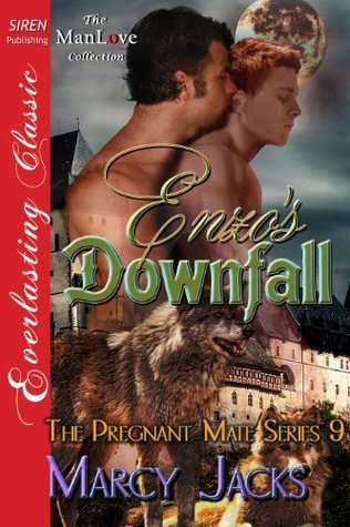Enzos Downfall (The Pregnant Mate Series 9)  by  Marcy Jacks