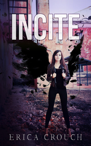 Incite (Ignite, #2)  by  Erica Crouch