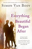 Everything Beautiful Began After