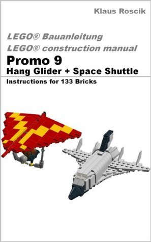 Promo 9 - Hang Glider + Space Shuttle - Instructions for 233 Bricks - LEGO® Bauanleitung - construction manual  by  Klaus Roscik