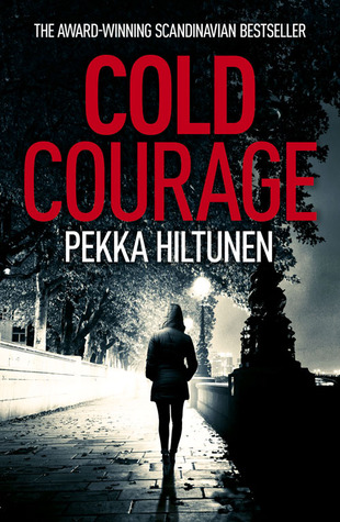 Cold Courage Pekka Hiltunen