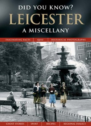 Leicester: A Miscellany (Did You Know?) Francis Frith