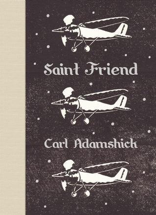 Saint Friend Carl Adamshick