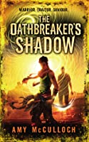 The Oathbreaker's Shadow (The Knots Duology, #1)
