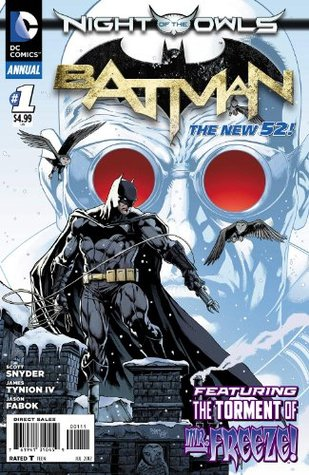 BATMAN ANNUAL #1 What is Mr. Freezes relationship to the COURT OF OWLS?   by  Scott Snyder