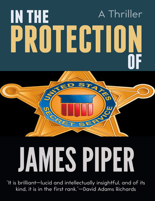 In The Protection Of  by  James Piper