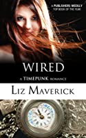 Wired (Timepunk Romance #1)