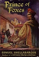 Prince of Foxes / by Samuel Shellabarger