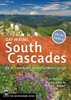 Day Hiking South Cascades (Day Hiking Series)