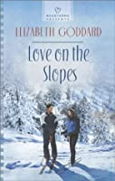Love on the Slopes (Heartsong Presents)