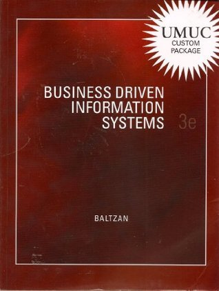 Business Driven Information Systems 3e  by  Paige Baltzan