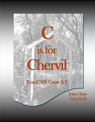 C is for Chervil John Chase