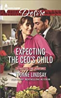 Expecting the CEO's Child (Dynasties: The Lassiters)