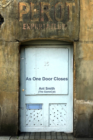 As One Door Closes Ant Smith