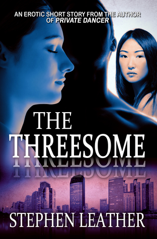 The Threesome  by  Stephen Leather
