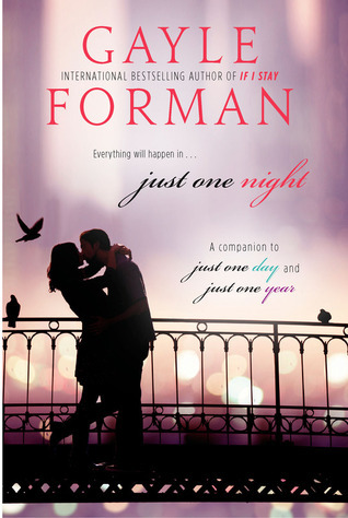 Just One Night (Just One Day, #2.5)  by  Gayle Forman