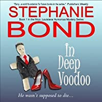 In Deep Voodoo (Voodoo in Mojo, #1)