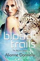 Blood Trails (The Blood Series)