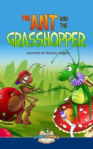StoryChimes Ant and the Grasshopper  by  Daniel Errico
