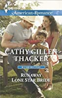 Runaway Lone Star Bride (McCabe Multiples)