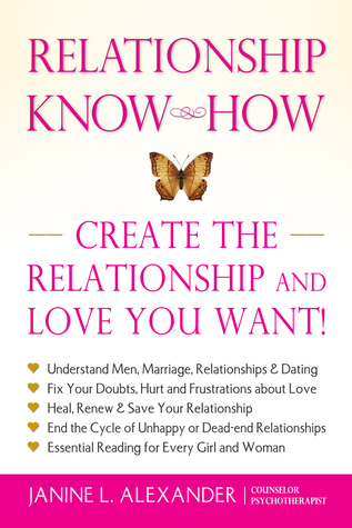 Relationship Know-How Janine L. Alexander