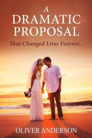 Love Story: A dramatic proposal that changed lives forever... Oliver Anderson
