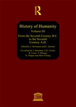 From the Seventh Century B.C. to the Seventh Century A.D. (History of humanity #3) UNESCO