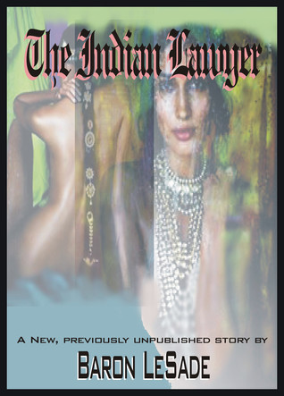 The Indian Lawyer  by  Baron LeSade