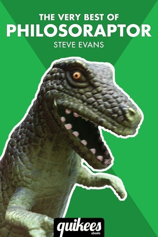 The Very Best of Philosoraptor  by  Steve   Evans