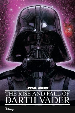 Star Wars: The Rise and Fall of Darth Vader Ryder Windham