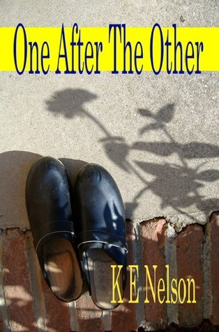 One After The Other  by  K.E. Nelson