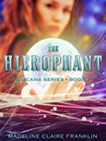The Hierophant (The Arcana Series #1) - Madeline Claire Franklin