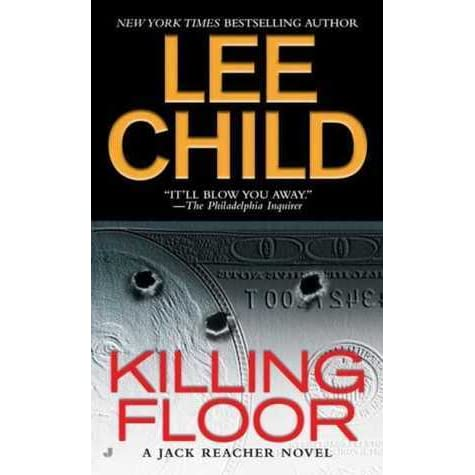 Killing Floor Jack Reacher 1 By Lee Child Reviews