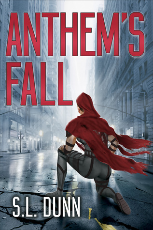 Anthems Fall  by  S.L. Dunn