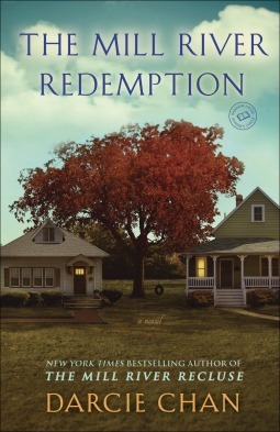 The Mill River Redemption: A Novel Darcie Chan