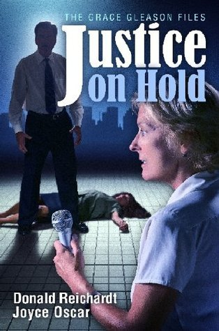 Justice on Hold Donald Reichardt