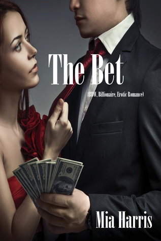 The Bet  by  Mia Harris